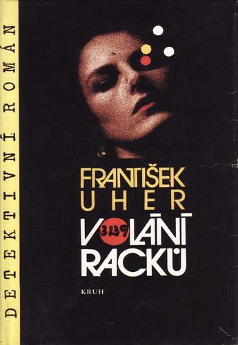 Volání racků / František Uher, 1990