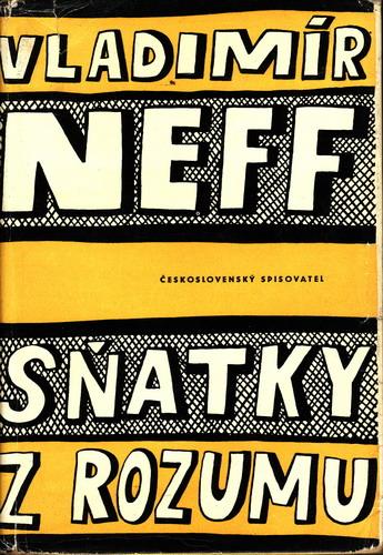 Sňatky z rozumu / Vladimír Neff / (1), 1961