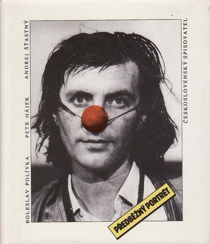 Předběžný portrét / Boleslav Polívka, Petr Hájek, Andrej Šťastný, 1989