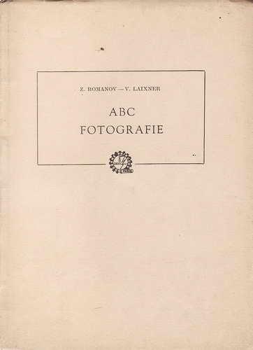 ABC fotografie / Z.Romanov, V.Laixner, 1950 slovensky