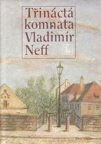 Třináctá komnata / Vladimír Neff, 1979