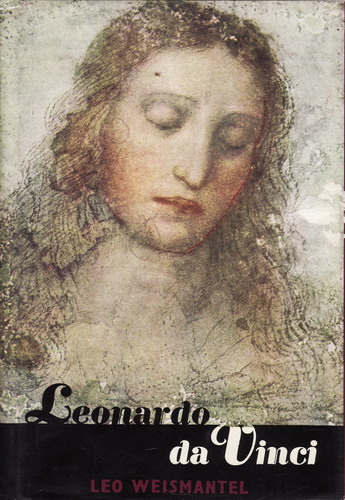 Leonardo da Vinci / Leo Weismantel, 1966