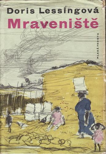 Mraveniště / Doris Lessingová, 1961