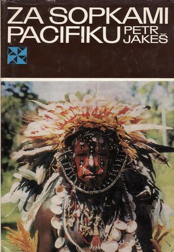 Za sopkami Pacifiku / Petr Jakeš, 1975