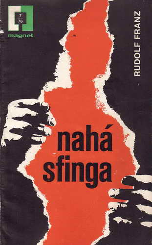 Nahá sfinga / Rudolf Franz, 1976