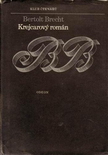 Krejcarový román / Bertolt Brecht, 1978