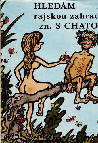 Hledám rajskou zahradu z. S chatou / Jiří Hurta, 1975