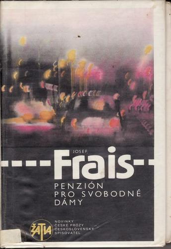 Penzión pro svobodné dámy / Josef Frais, 1986