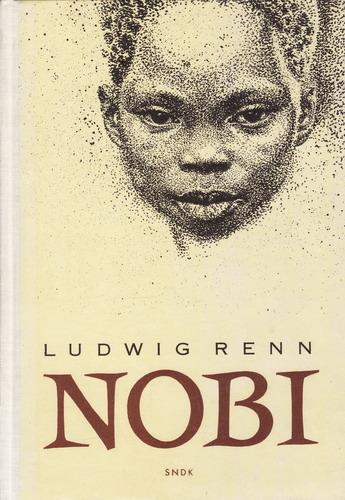 Nobi / Ludwig Renn, 1957 il. Zdeněk Burian