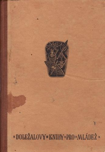 Hledači ztraceného stínu / L.M.Pařízek, 1943