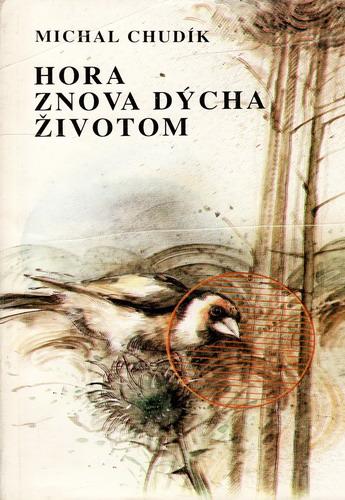 Hora znova dýchá životom / Michal Chudík, 1985 slovensky