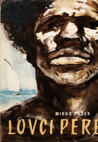 Lovci perel / Mirko Pašek, 1958
