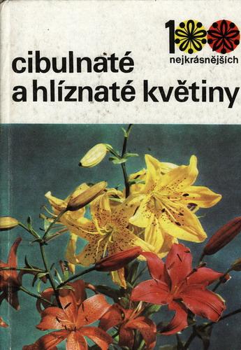 Cibulnaté a hlíznaté květiny / Vaněk, Václavík, 1979