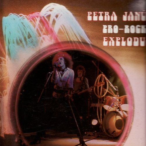 LP Petra Janů, Pro-Rock, Exploduj, 1979