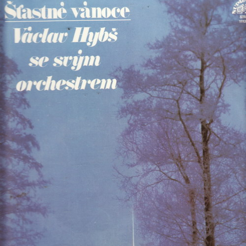 LP Šťastné vánoce, Václav Hybš se svým orchestrem, 1980