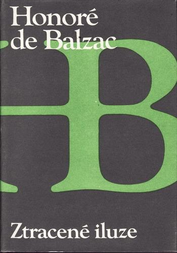 Ztracené iluze / Honoré de Balzac - 1986