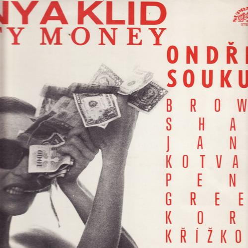 LP Bony a klid, Dirty Money, Ondřej Soukup, 1989