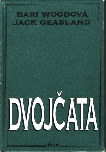 Dvojčata / Bari Woodová, Jakc Geasland, 1996