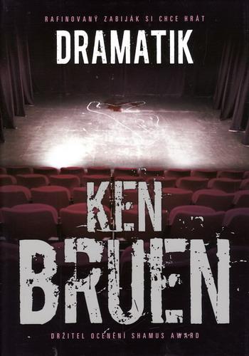 Dramatik / Ken Bruen, 2011