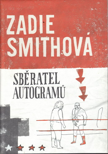 Sběratel autogramů / Zadie Smithová, 2003