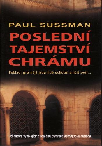Poslední tajemství chrámu / Paul Sussman, 2005