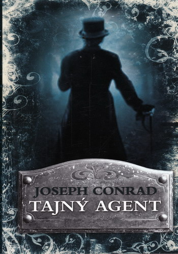 Tajný agent / Joseph Conrad, 2010