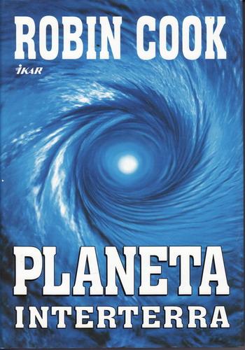 Planeta Interterra / Robin Cook, 2001