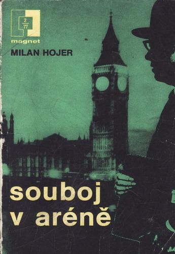Souboj v aréně / Mila Hojer, 1977