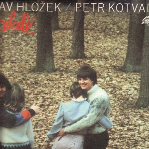 LP Stanislav Hložek, Petr Kotvald, V Pohodě, 1985