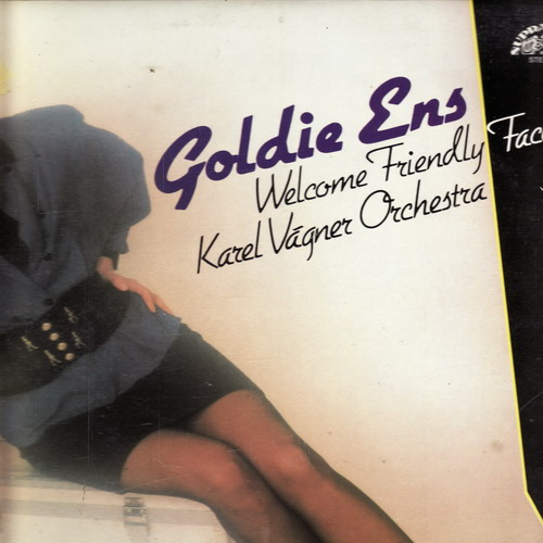 LP Goldie Ens, Welcome Friendly Faces, Karel Vágner Orchestra, 1989