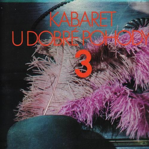 LP Kabaret u Dobré pohody 3 - 1980