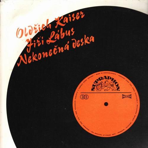 LP Oldřich Kaiser, Jiří Lábus, Nekonečná deska, 1990