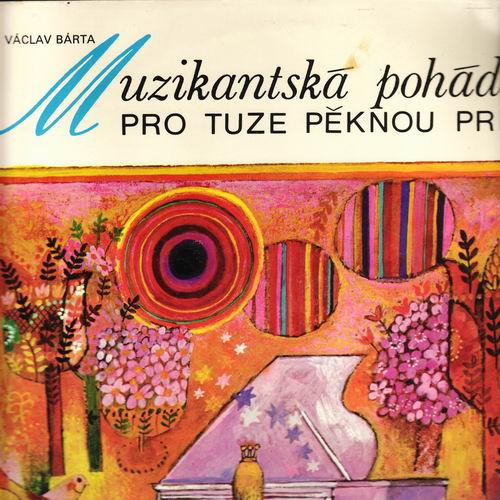 LP Muzikantská pohádka pro tuze pěknou princeznu, Václav Bárta, 1979