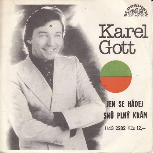 SP Karel Gott - 1979, Jen se hádej
