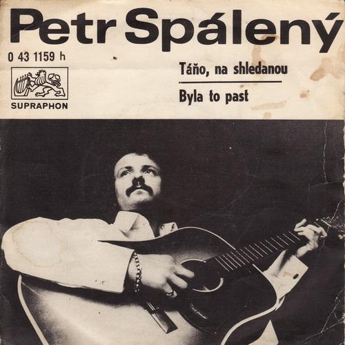 SP Petr Spálený, 1971, Táňo, na shledanou