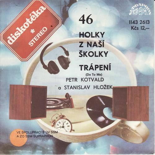SP Diskotéka 046, Petr Kotvald, Stanislav Hložek, 1982