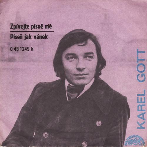 SP Karel Gott, 1971 Zpívejte písně mé
