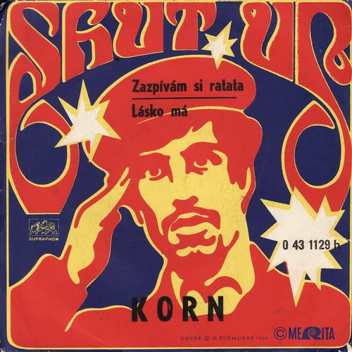 SP Jiří Korn, Shut Up, 1971 Lásko má