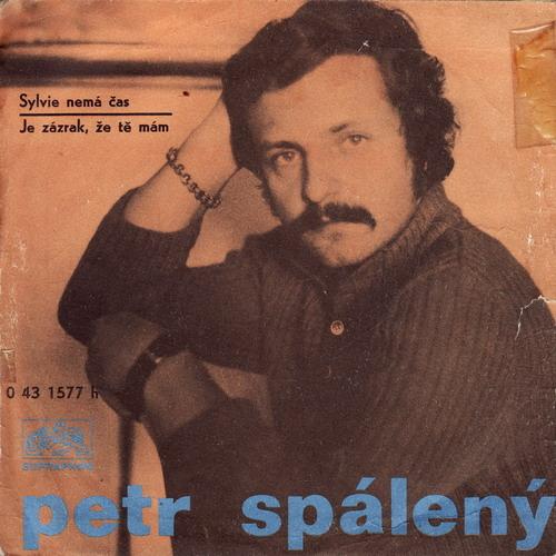 SP Petr Spálený, 1973 Sylvie nemá čas
