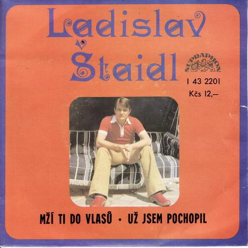 SP Ladislav Štaidl, 1977 Mží ti do vlasů
