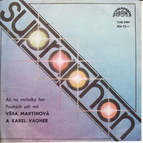 SP Věra Martinová, Karel Vágner, 1987 Až na vrcholky hor