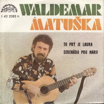 SP Waldemar Matuška, 1977 To prý je Laura