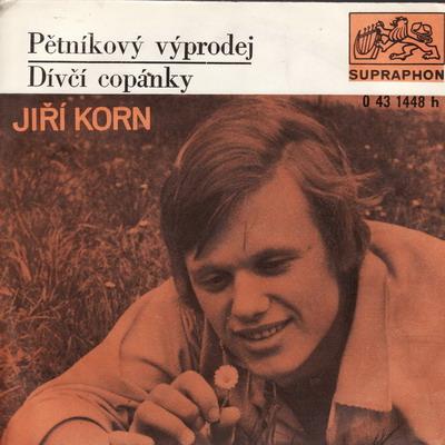 SP Jiří Korn, 1972 Pětníkový výprodej