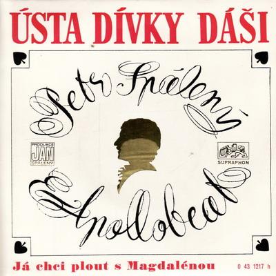 SP Petr Spálený, Apollobeat, 1971 Ústa dívky Dáši