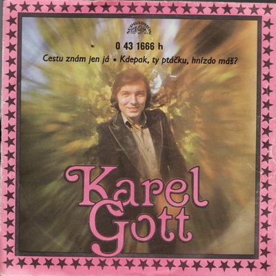 SP Karel Gott, 1974 Cestu znám jen já