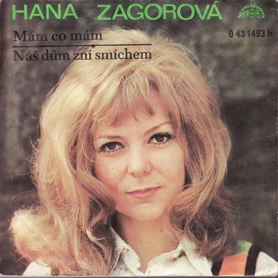SP Hana Zagorová, 1973 Mám co mám