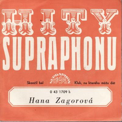SP Hana Zagorová, 1974 Skončil bál