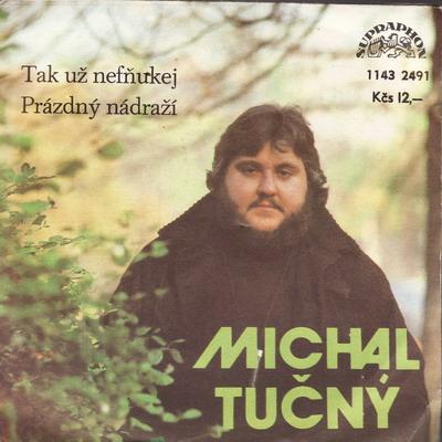 SP Michal Tučný, 1981 Tak už nefňukej