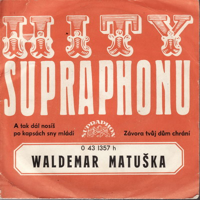 SP Waldemar Matuška, 1972 A tak dál nosíš po kapsách sny mládí
