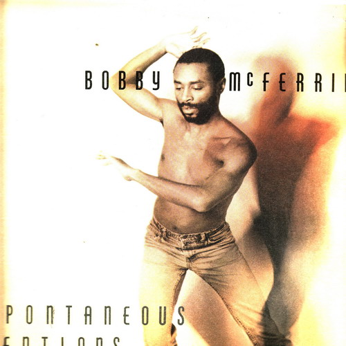 LP Bobby McFerrin, Spontaneous Inventions, 1988